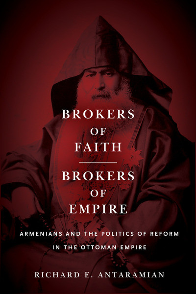 Cover of Brokers of Faith, Brokers of Empire by Richard E. Antaramian