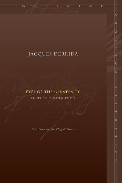 Cover of Eyes of the University by Jacques Derrida, Translated by Jan Plug and Others