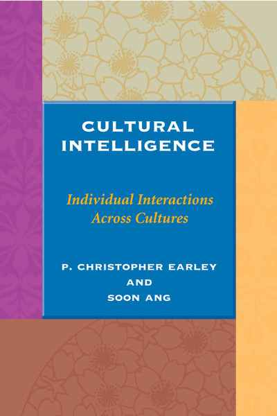 Cover of Cultural Intelligence by P. Christopher Earley and Soon Ang