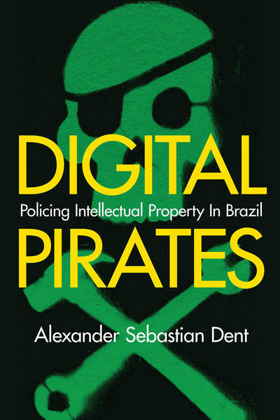 Cover of Digital Pirates by Alexander Sebastian Dent