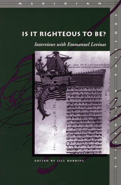 Cover of Is It Righteous to Be? by Edited by Jill Robbins