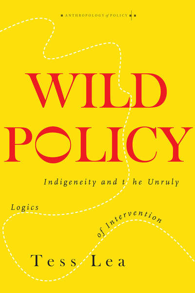 Cover of Wild Policy by Tess Lea
