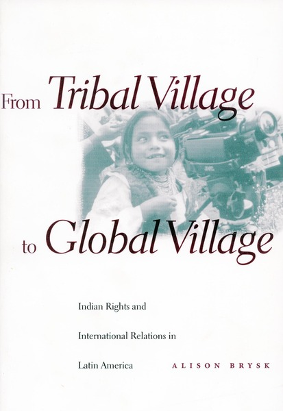 Cover of From Tribal Village to Global Village by Alison Brysk