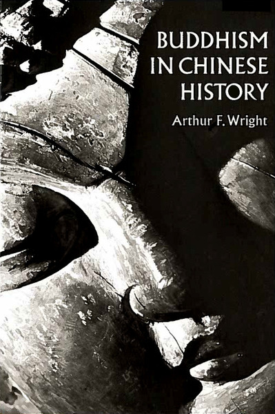 Cover of Buddhism in Chinese History by Arthur F. Wright