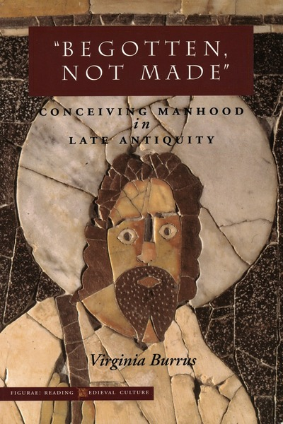 Cover of 'Begotten, Not Made' by Virginia Burrus