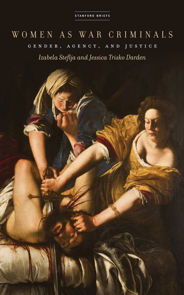 Cover of Women as War Criminals by Izabela Steflja and Jessica Trisko Darden