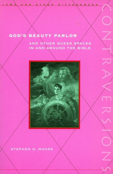 Cover of God's Beauty Parlor by Stephen D. Moore