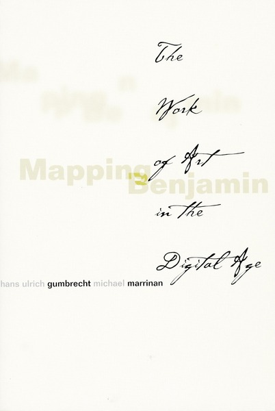 Cover of Mapping Benjamin by Edited by Hans Ulrich Gumbrecht and Michael Marrinan