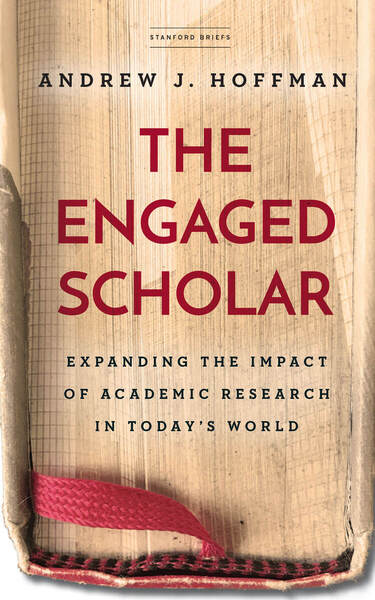 Cover of The Engaged Scholar by Andrew J. Hoffman