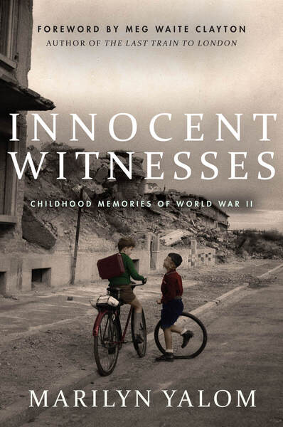 Cover of Innocent Witnesses by Marilyn Yalom, Edited by Ben Yalom, Foreword by Meg Waite Clayton