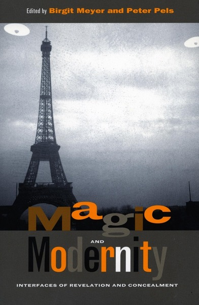 Cover of Magic and Modernity by Edited by Birgit Meyer and Peter Pels