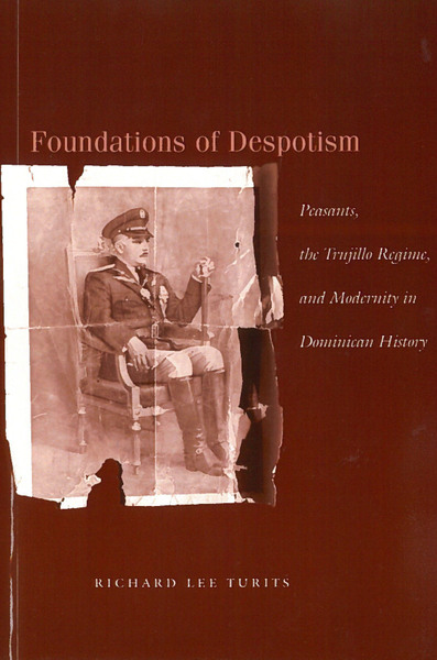 Cover of Foundations of Despotism by Richard Lee Turits