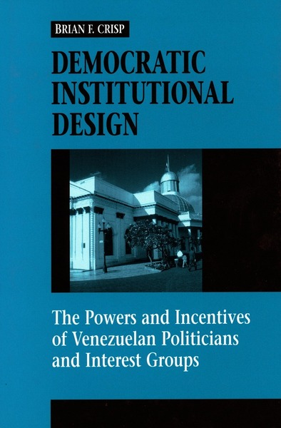 Cover of Democratic Institutional Design by Brian F. Crisp