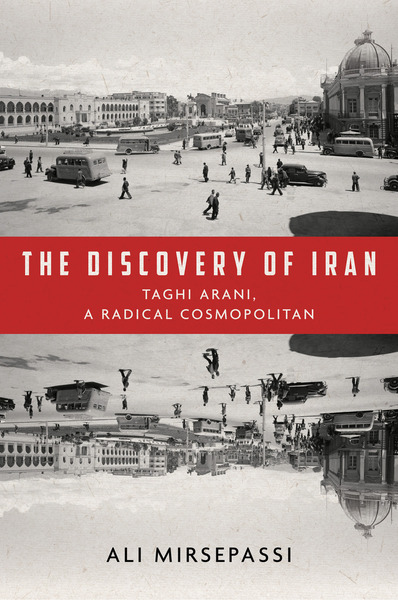 Cover of The Discovery of Iran by Ali Mirsepassi