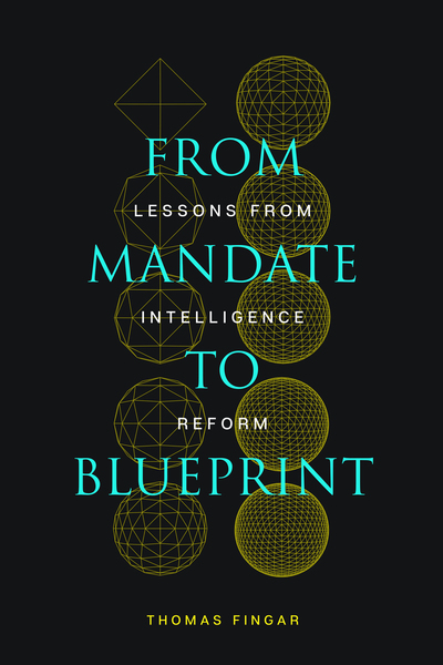 Cover of From Mandate to Blueprint by Thomas Fingar