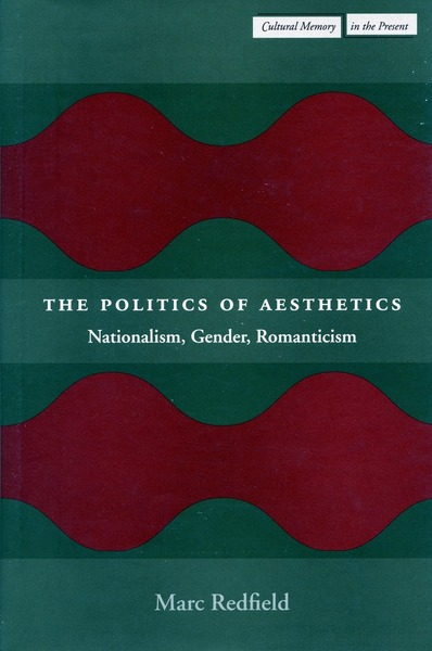 Cover of The Politics of Aesthetics by Marc Redfield