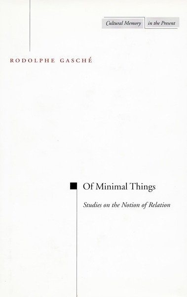 Cover of Of Minimal Things by Rodolphe Gasché