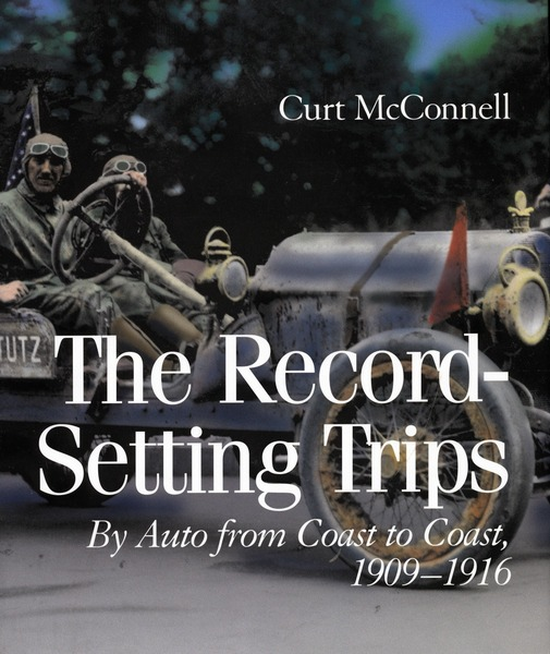 Cover of The Record-Setting Trips by Curt McConnell