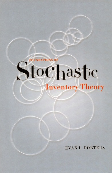Cover of Foundations of Stochastic Inventory Theory by Evan L. Porteus
