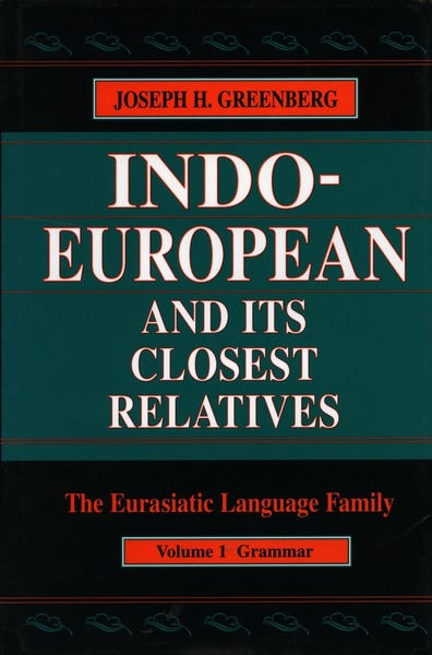 Cover of Indo-European and Its Closest Relatives by Joseph H. Greenberg