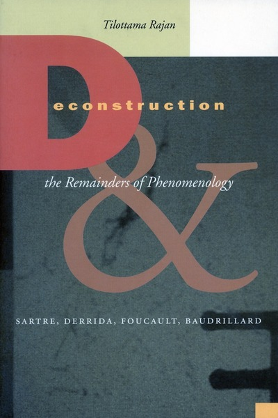 Cover of Deconstruction and the Remainders of Phenomenology by Tilottama Rajan