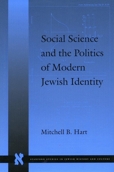 Cover of Social Science and the Politics of Modern Jewish Identity by Mitchell B. Hart