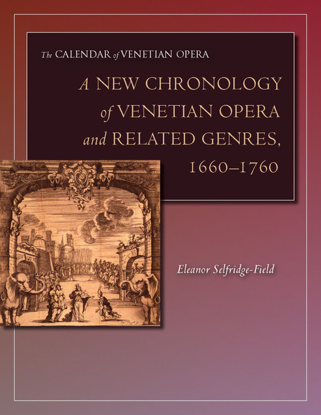 Cover of A New Chronology of Venetian Opera and Related Genres, 1660-1760 by Eleanor Selfridge-Field