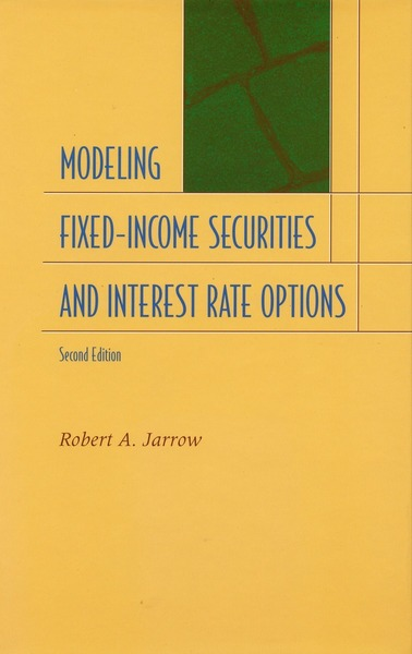 Cover of Modeling Fixed-Income Securities and Interest Rate Options by Robert A. Jarrow