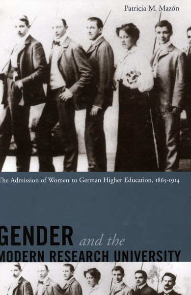 Cover of Gender and the Modern Research University by Patricia Mazón
