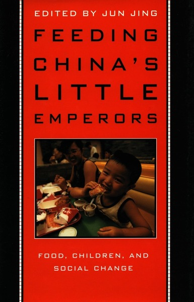 Cover of Feeding China's Little Emperors by Edited by Jun Jing