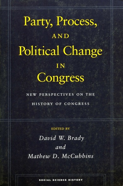 Cover of Party, Process, and Political Change in Congress, Volume 1 by Edited by David W. Brady  and Mathew D. McCubbins