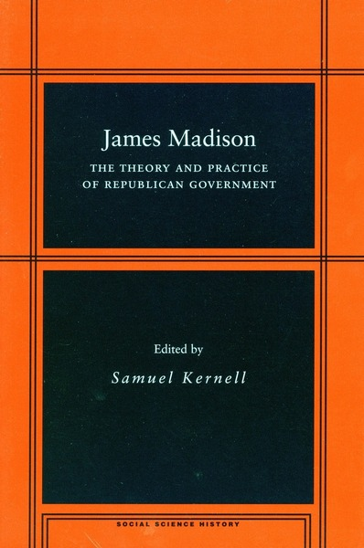 Cover of James Madison by Edited by Samuel Kernell