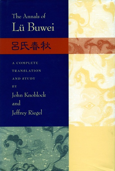 Cover of The Annals of Lü Buwei by Translated by John Knoblock and Jeffrey Riegel