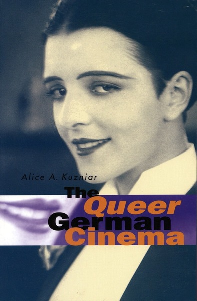 Cover of The Queer German Cinema by Alice A. Kuzniar