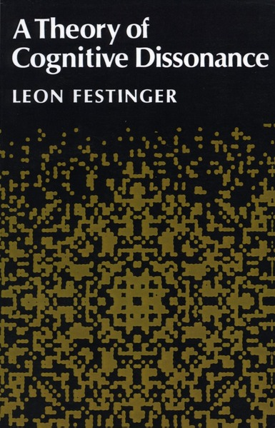 Cover of A Theory of Cognitive Dissonance by Leon Festinger