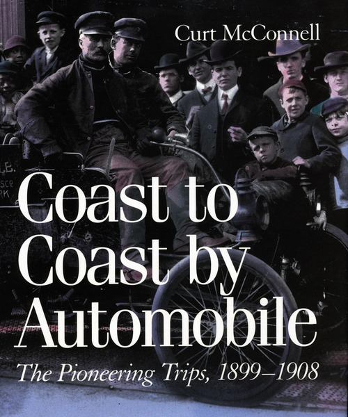 Cover of Coast to Coast by Automobile by Curt McConnell