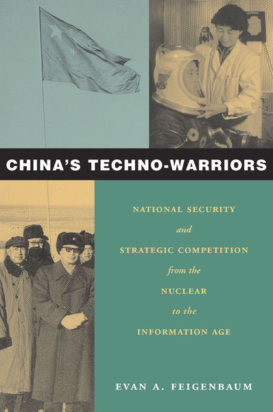 Cover of China's Techno-Warriors by Evan A. Feigenbaum