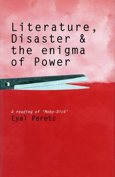 Cover of Literature, Disaster, and the Enigma of Power by Eyal Peretz