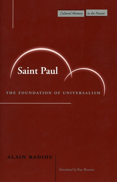 Cover of Saint Paul by Alain Badiou, Translated by Ray Brassier