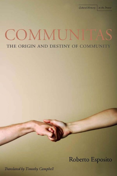 Cover of Communitas by Roberto Esposito Translated by Timothy C. Campbell