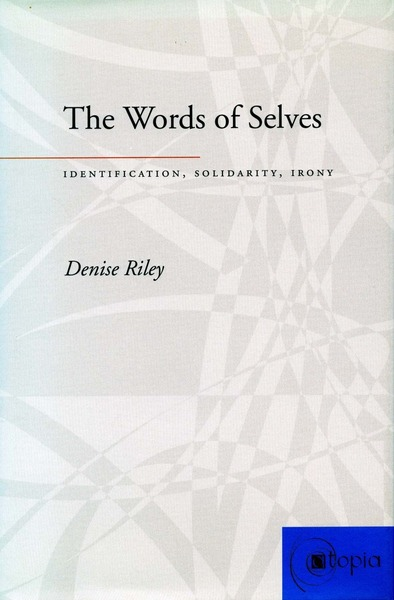 Cover of The Words of Selves by Denise Riley