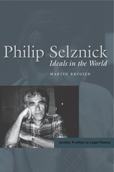 Cover of Philip Selznick by Martin Krygier