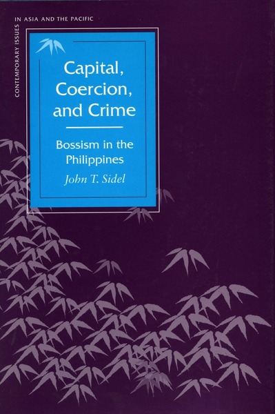 Cover of Capital, Coercion, and Crime by John T. Sidel