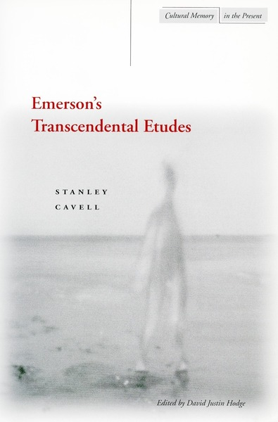 Cover of Emerson's Transcendental Etudes by Stanley Cavell, Edited by David Justin Hodge