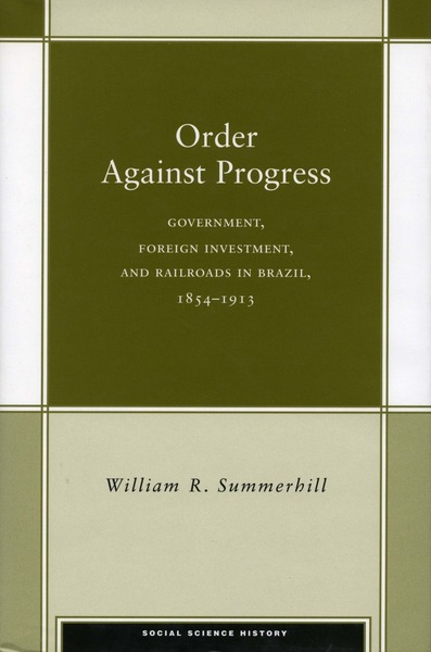 Cover of Order Against Progress by William R. Summerhill III
