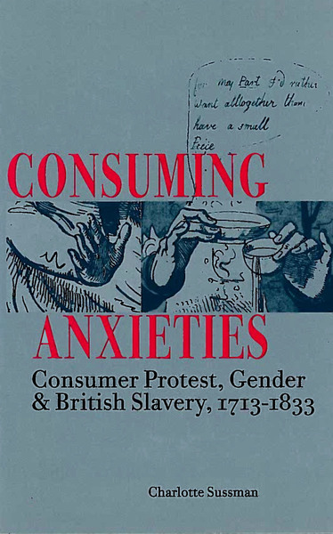 Cover of Consuming Anxieties by Charlotte Sussman