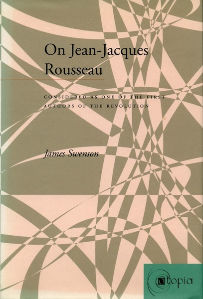 Cover of On Jean-Jacques Rousseau by James Swenson