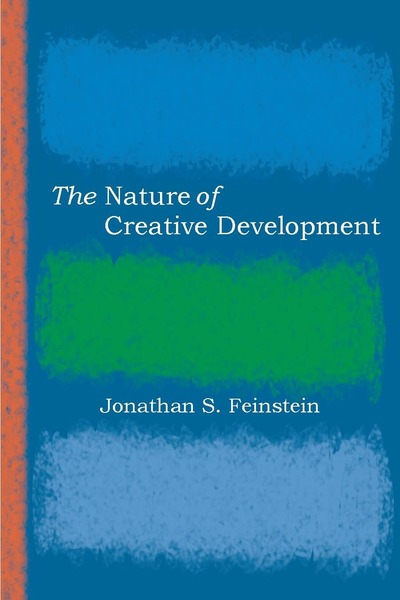 Cover of The Nature of Creative Development by Jonathan S. Feinstein