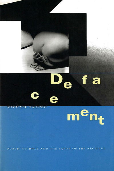 Cover of Defacement by Michael Taussig