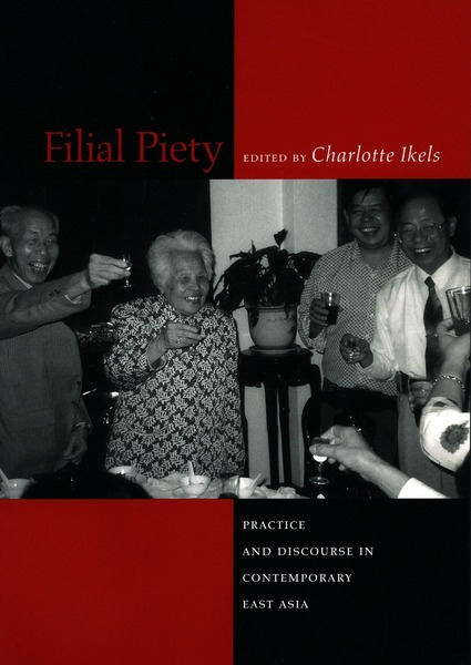 Cover of Filial Piety by Edited by Charlotte Ikels
